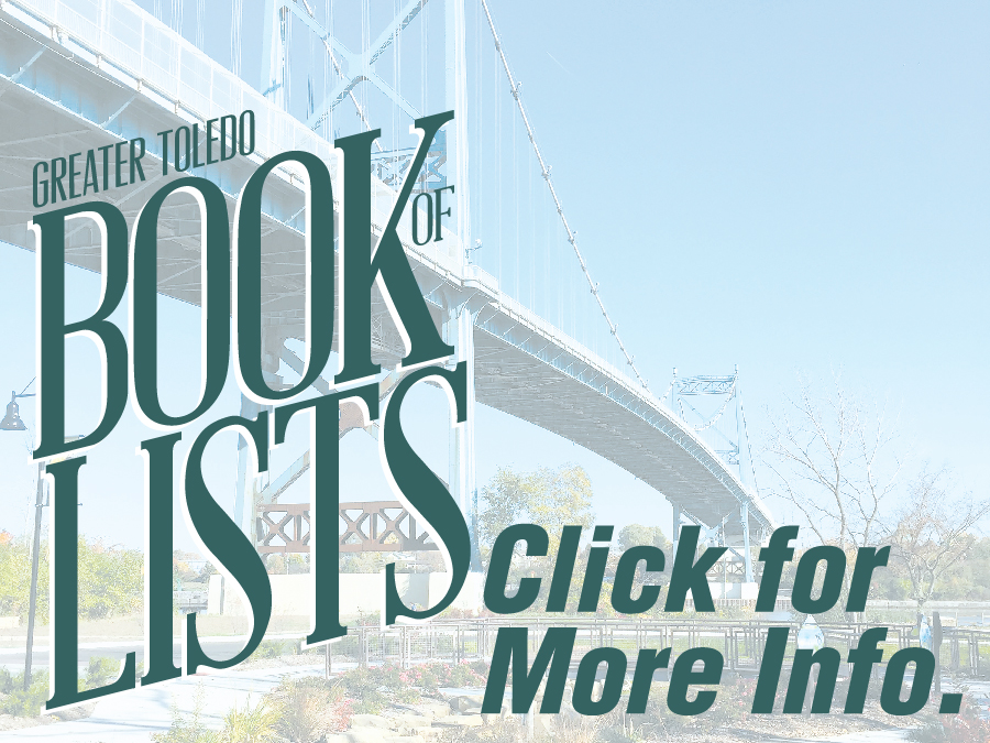 Click for more info on Greater Toledo Book of Lists and our other publications